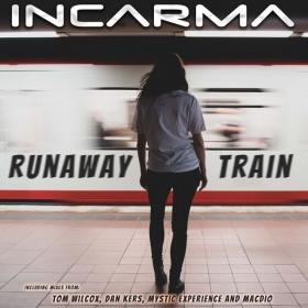 INCARMA - RUNAWAY TRAIN